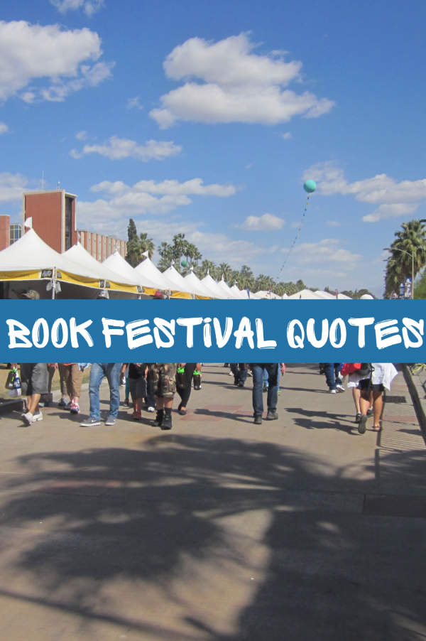 Quotes from a book festival #reading #writing