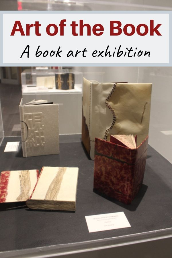 Art of the Book 2018 exhibition of a juried collection of book art touring Canada #Canada #art #bookart